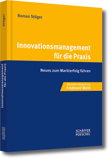 Innovationsmanagement für die Praxis